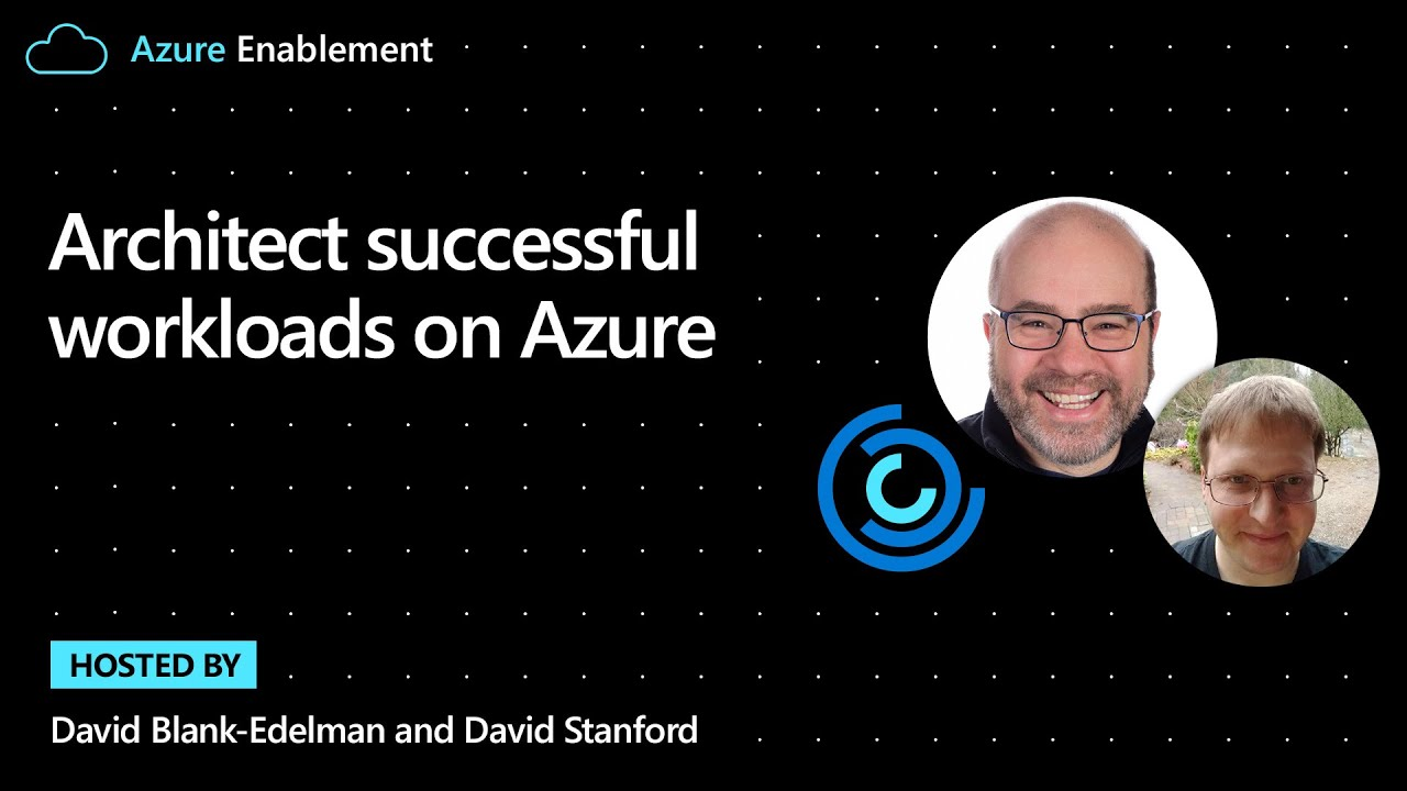 Architect successful workloads on Azure | Introduction Ep. 1: Well-Architected