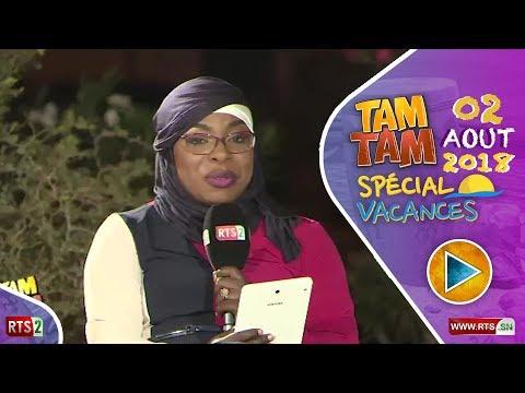 TAM TAM VACANCES 2018 DU JEUDI 03 AOÛT 2018