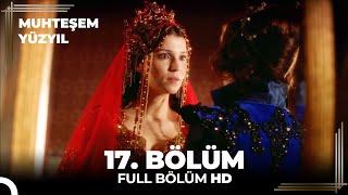 Muhteşem Yüzyıl - 17.Bölüm (HD)