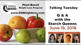 Talking Tuesday Q & A with the Starch Queens - June 19, 2018
