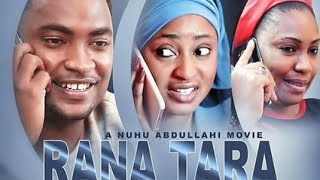 RANA TARA 34 LATEST HAUSA FILM