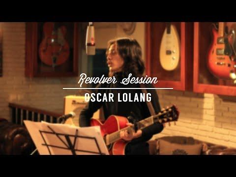 Oscar Lolang - Revolver Session