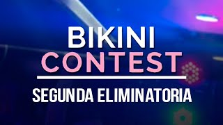 Bikini Contest Segunda Eliminatoria
