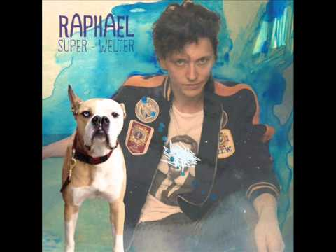 Raphael  Super Welter  Insensible