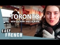 super easy french 7 toronto with anthony and lauriane