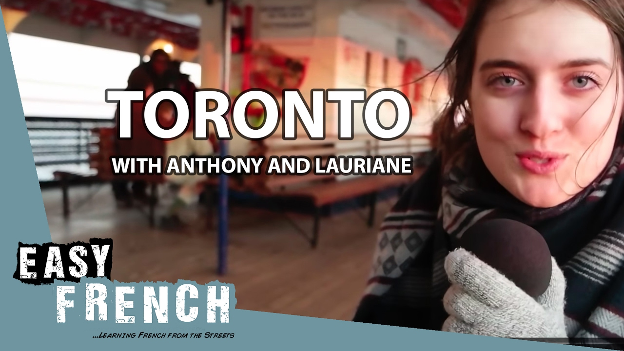 Toronto with Anthony and Lauriane | Super Easy French 7