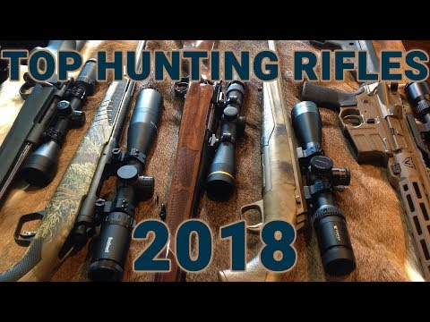 Rifle Recap: Our Top 5 Hunting Rifles Of 2018