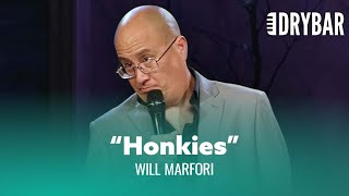 Canadians Call Them Honkies. Will Marfori - Full Special