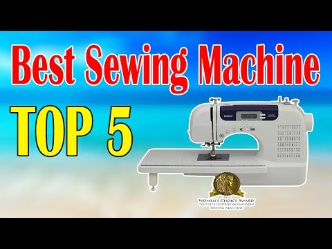 Top 5 Best Sewing Machine for Your Cloth Sewing
