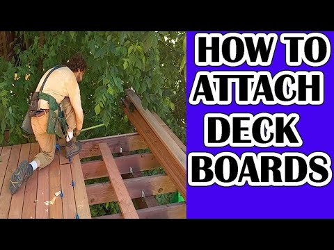 How To Attach Deck Boards.  Links in the Descr.