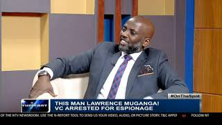 Connecting the dots in Dr Lawerence Muganga's arrest | NTV ON THE SPOT
