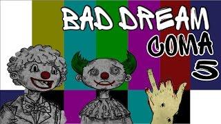 Плохая или Хорошая концовка?   Bad Dream Coma   Раздел V   Прохождение на русском