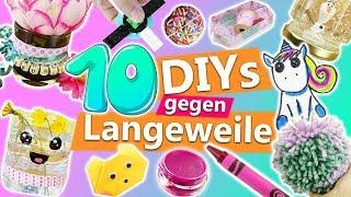 10 DIYs gegen LANGEWEILE | kreative Ideen gegen Langeweile für Zuhause | einfache Bastelideen