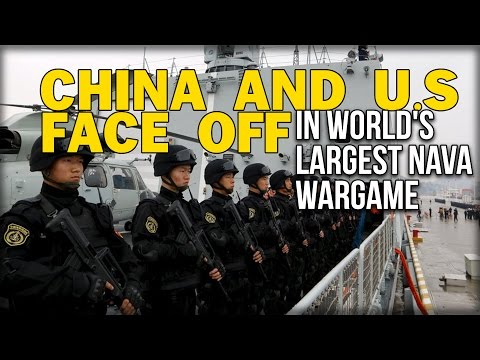 CHINA AND U.S FACE OFF IN WORLD'S LARGEST NAVAL WARGAME