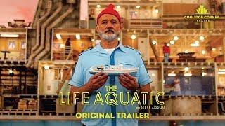 The Life Aquatic with Steve Zissou | Original Trailer [HD] | Coolidge Corner Theatre