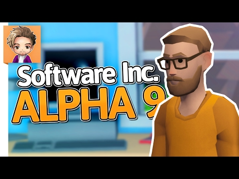 Software Inc: Alpha 9 | PART 1 | NERDROSOFT VISION
