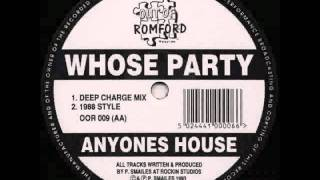 Whose Party - Anyones House (1988 Style)