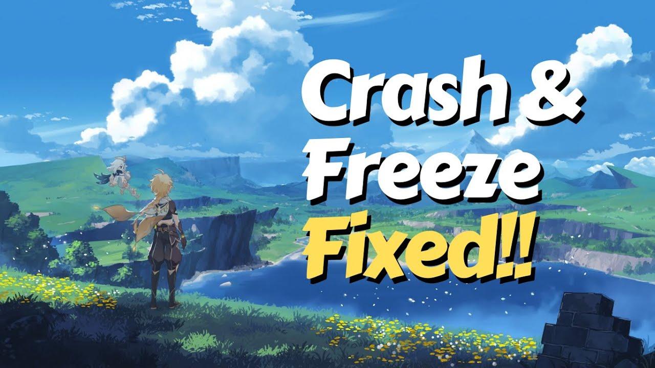 How To Fix Genshin Impact Crashing And Freezing Youtube