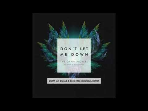 The Chainsmokers - Don't Let Me Down (feat. Konshens)DUB  [Dom Da Bomb & Electric Bodega Remix)
