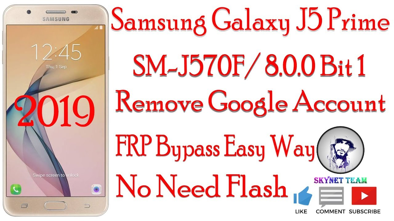 Samsung SM-G570F 2019 Android 8.0.0 Oreo Remove Google Account  FRP Bypass Easy Way