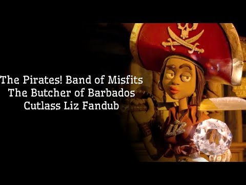 The Butcher Of Barbados - The Pirates! Band Of Misfits - Cutlass Liz Fandub
