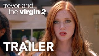 Trevor and the Virgin 2 - Official Trailer