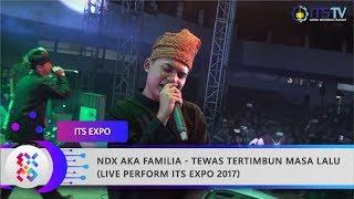 NDX AKA FAMILIA - Tewas Tertimbun Masa Lalu (Live Perform ITS Expo 2017)