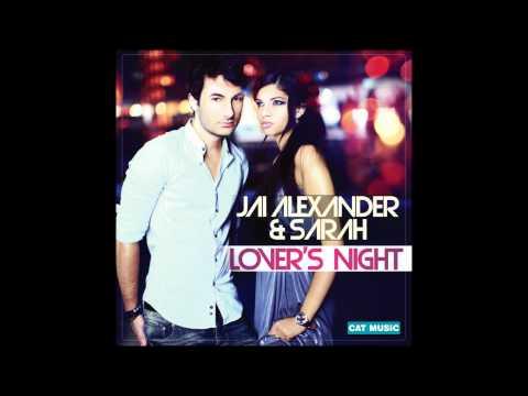 Jai Alexander & Sarah - Lover's night (Official Single)