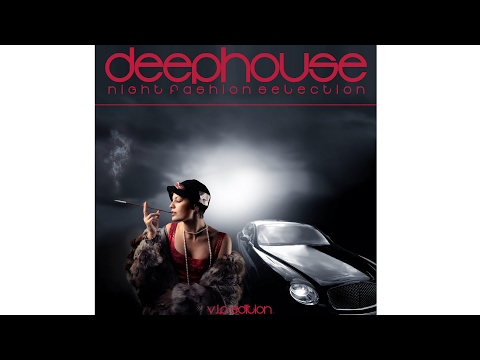"Deep House ""Night Edition"""