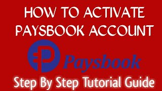 How To Activate Your Paysbook Account Step By Step