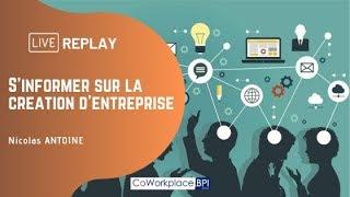 Replay : S'informer sur la création d'entreprise