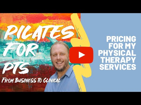 Pricing for my Physical Therapy Services -  Physical Therapy Business Tips