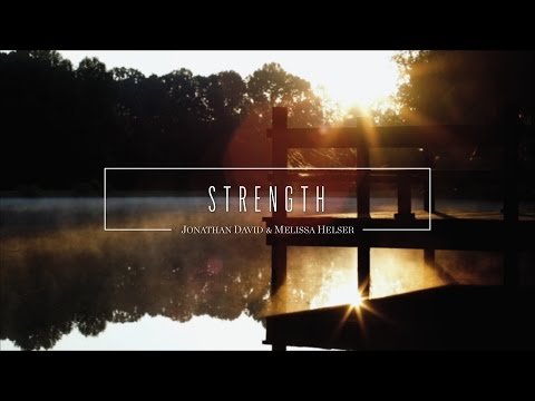 Strength   Lyric   Jonathan & Melissa Helser  Beautiful Surrender