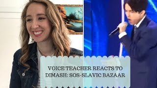 Voice Teacher Reacts to Dimash SOS- Slavic Bazaar