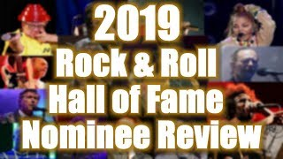 Rock and Roll Hall of Fame 2019 Nominees, Snubs and Flubs Review