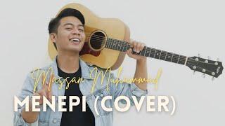 Download Lagu Massan Muhammad (Cover) Menepi - Ngatmombilung mp3