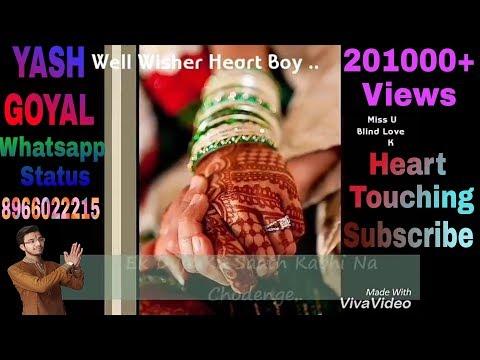 marke bhi na wada apna todenge | Heart Touching Whatsapp Status Yash Goyal