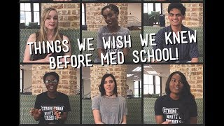 Things We Wish We Knew Before Med School!