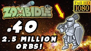 Zombidle Gameplay: #40 - PASSING 2.5 MILLION ORBS! - (PC Walkthrough)