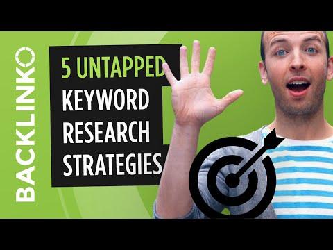 Keyword Research: 5 Untapped Strategies