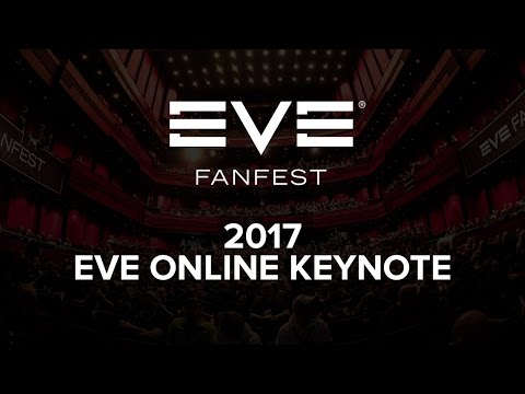 EVE Fanfest 2017 - EVE Online Keynote
