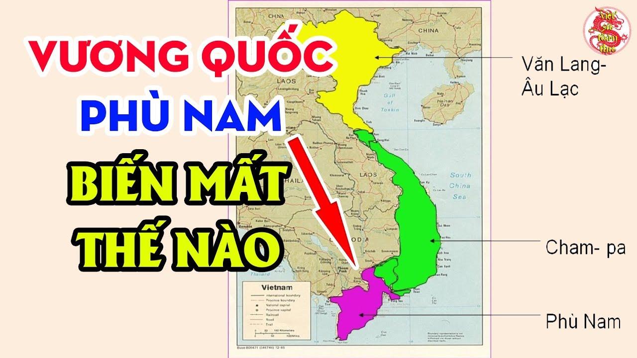 Bằng Chứng Ngoài Chăm Pa Từng Tồn Tại Một Quốc Gia Cổ Có Tên PHÙ NAM Trước Khi Người Việt Đến Nơi