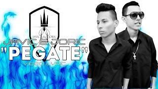 Javic y Joric - Pegate (Prod. By Dj Well Onfire)