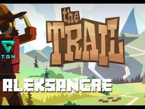 The Trail - Camino a la aventura - Android gameplay en Español HD - Aleksangre