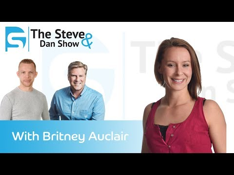 The Steve & Dan Show - Episode 1 (With Special Guest Britney Auclair)
