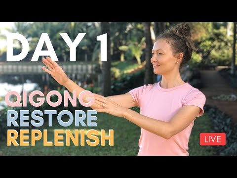 🔴 LIVE DAY 1 - Qigong To Restore & Replenish