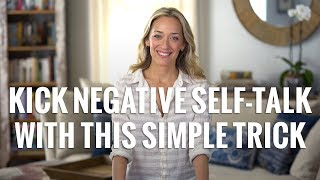 How to Stop Negative Thoughts Silence Negative Self-Talk