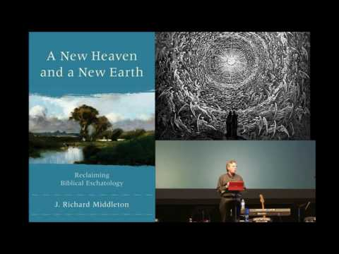 Christ's blood was shed for ALL Things, Cosmic Renewal - Professor J. Richard Middleton
