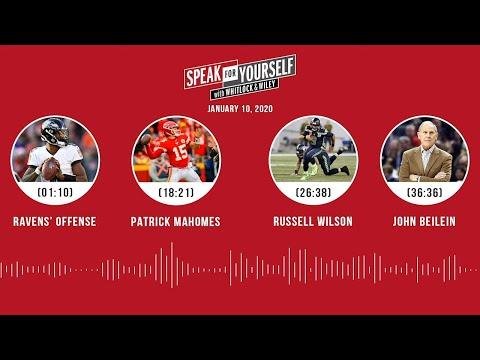 Ravens, Patrick Mahomes, Russell Wilson, John Beilein (1.10.20) | SPEAK FOR YOURSELF Audio Podcast