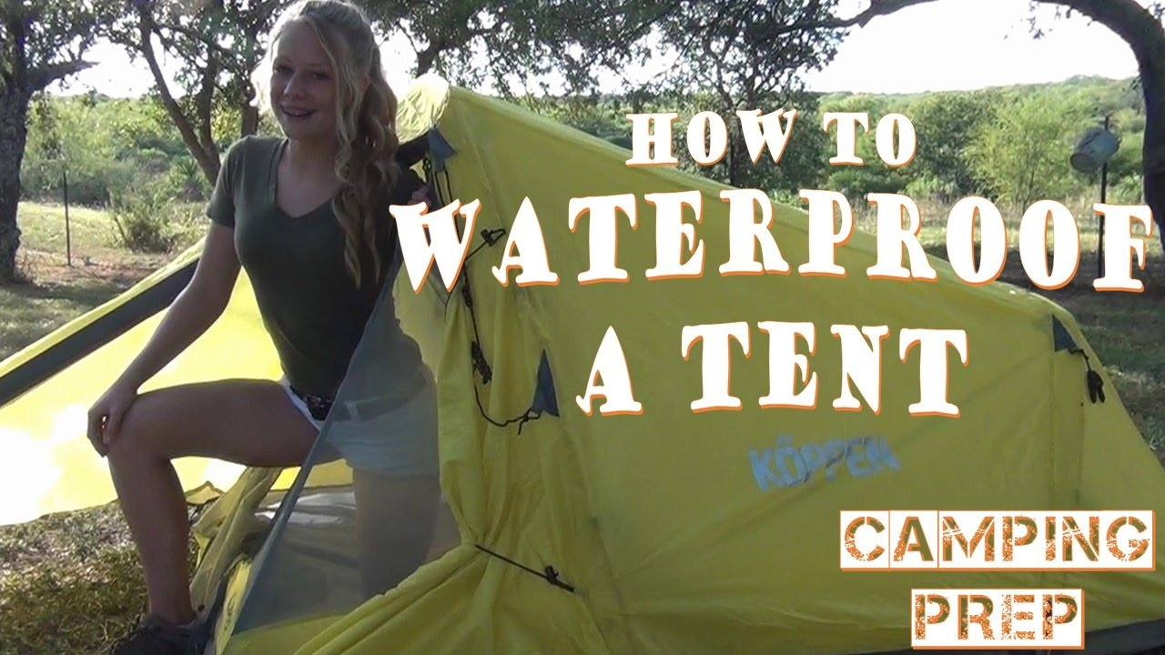 How To Waterproof A Tent & How To Waterproof A Tent - YouTube